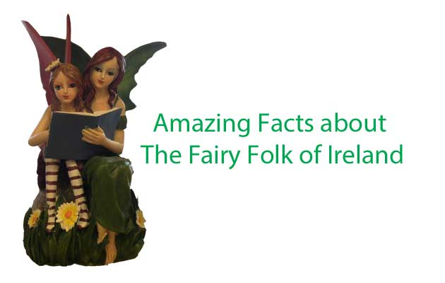 Amazing Facts about The Fairy Folk of Ireland - My Real Ireland